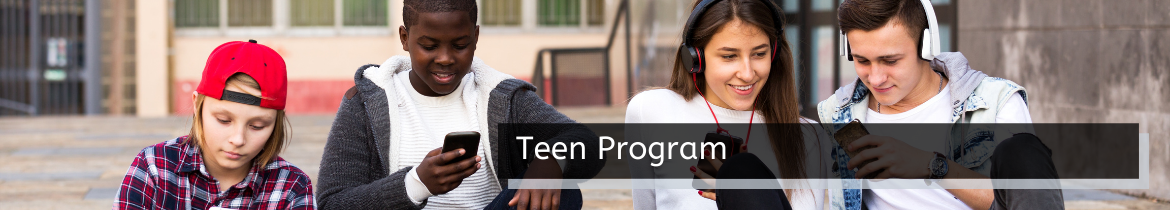 banner teens in group with overlay texts that read teen program