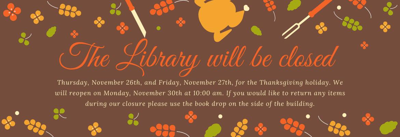banner of thanksgiving closure from Thursday November 26 to November 29, 2020.