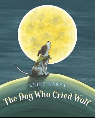 The Dog Who Cried Wolf