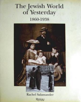 The Jewish World of Yesterday, 1860-1938