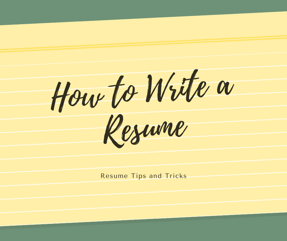How to Write a Resume Poster with yellow lined paper also saying resume tips and tricks