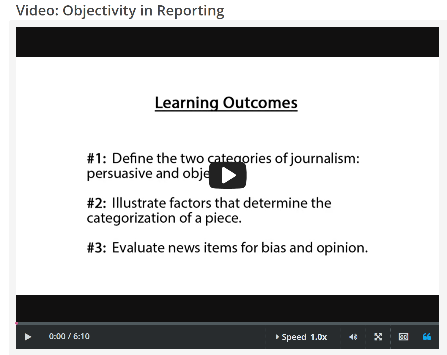 "CREDO InfoLit video, ""Objectivity in Reporting"" video"
