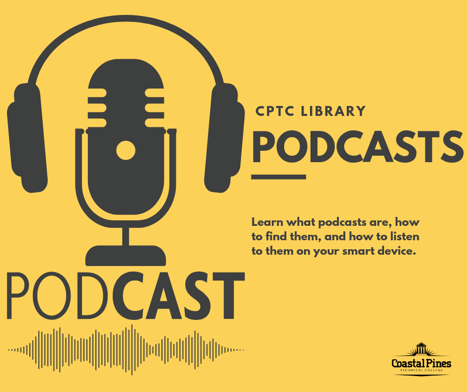 CPTC Library Podcasts Flyer