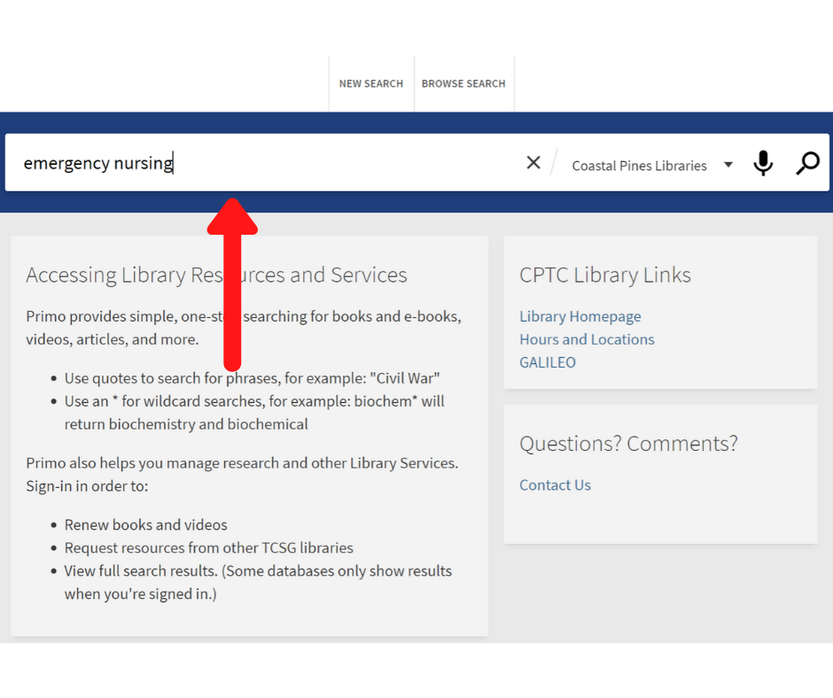 "image of library catalog homepage with ""emergency nursing"" typed into the search bar and a red arrow pointing to the search bar."