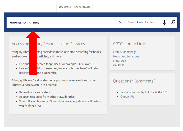 """image of library catalog homepage with """"emergency nursing"""" typed into the search bar and a red arrow pointing to the search bar."""