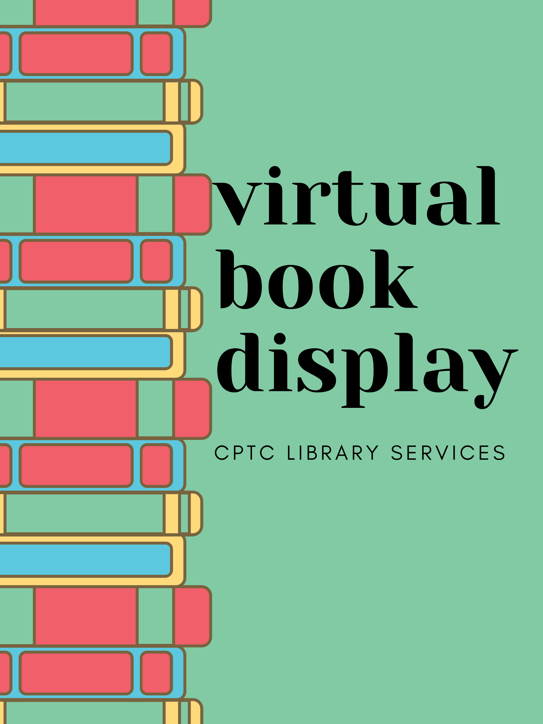 "Virtual Book Display Poster with green background and a stack of books on the left side saying, ""Virtual Book Display""."