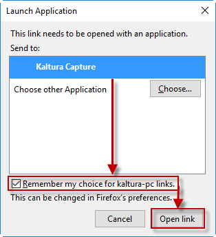 "Launch application window with Kaltura Capture selected and callouts pointing to ""remember my choice"" and open link."