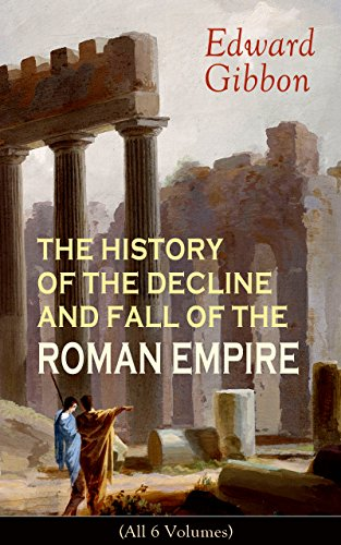 History of the Decline & Fall of the Roman Empire