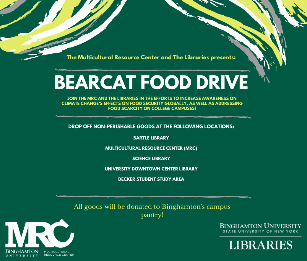 Flyer for the Bearcat food drive mentioning that food can be brought to the MRC or to any of the University library branches from Feb 1st through March 12th.