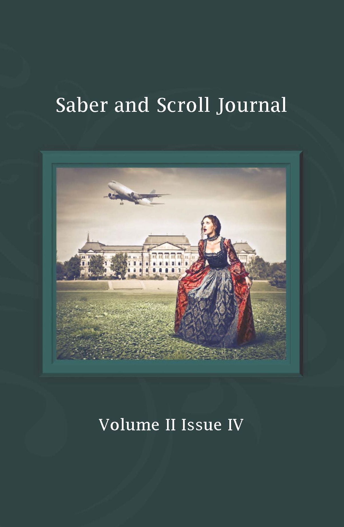 The cover image of v. 2, iss. 4 of Saber and Scroll features a woman in an 18th-century dress in front of an elegant chateau, surprised as an airplane flies overhead.