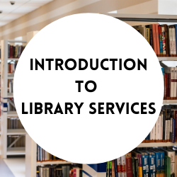 Go to introduction to library services.