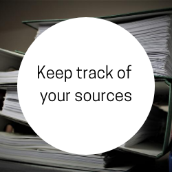 Go to keep track of your sources.