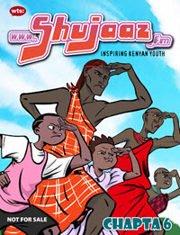 "Shujaaz has the subtitle ""Inspiring Kenyan Youth"" and has a cover illustration of three warriors in traditional clothing and two young boys in modern clothing, all looking sharply into the distance."