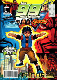 Cover of The 99 shows a young boy in a fighting stance, his body surrounded by a blazing aura.
