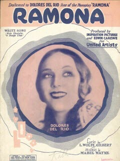 Sheet music from the film Ramona, with a portrait of actress Dolores Del Rio