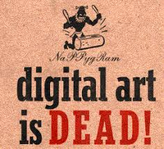 "NaPPygRam card with headline ""Digital art is dead!"""