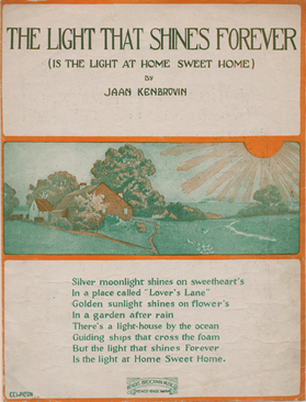 "Sheet music cover for ""The Light That Shines Forever (Is the Light of Home Sweet Home""). Illustration shows the sun rising on a small farmhouse in a beautiful green landscape."