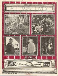 "Cover of ""All Our Lives: A Women's Songbook"" has a collage of black & white photographs of women."