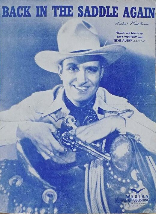 "Sheet music cover for ""Back in the Saddle Again"" has a portrait of the performer Gene Autry in a ""ten-gallon"" hat and holding a guitar."