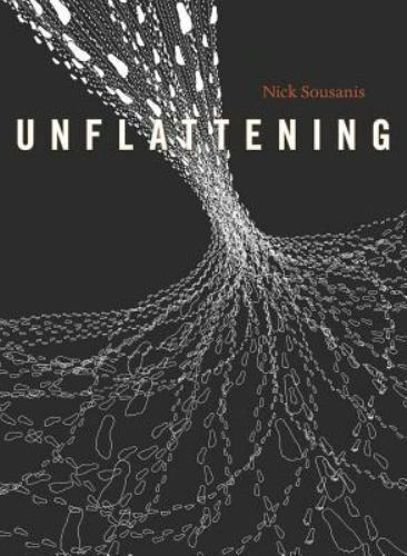 "Cover of ""Unflattening"" by Nick Sousanis. The abstract, black-and-white illustration resembles the funnel cloud of a tornado."