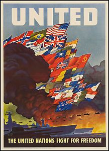 "World War II poster with text ""The United Nations fight for freedom"""