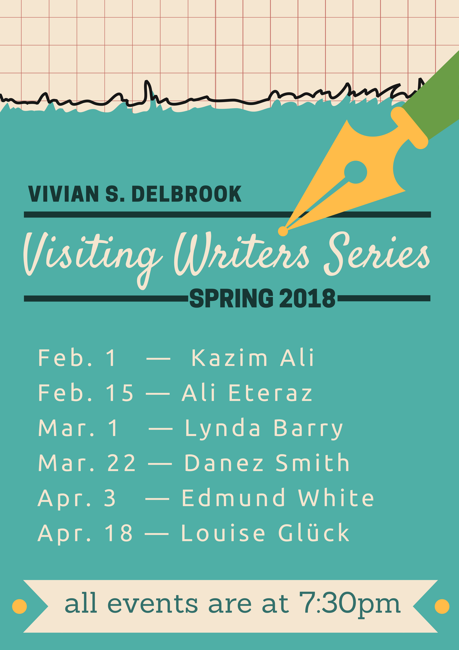 Spring 2018 Visiting Writers Series. Feb 1, Kazim Ali. Feb 15, Ali Eteraz. Mar 1, Lynda Barry. Mar 22, Danez Smith. Apr 3, Edmund White. Apr 18 Louise Gluck