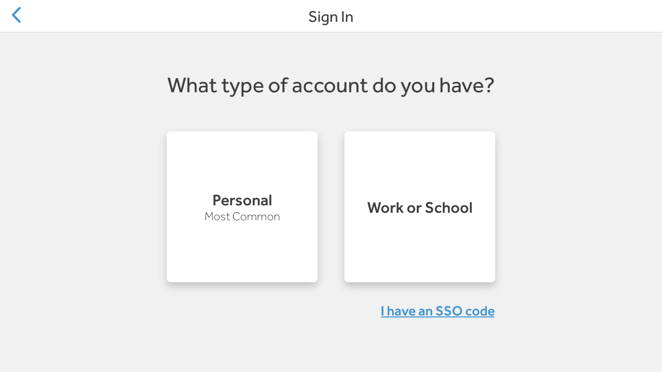 screenshot of the option from the app, to choose what type of account is wanted - personal or work/school