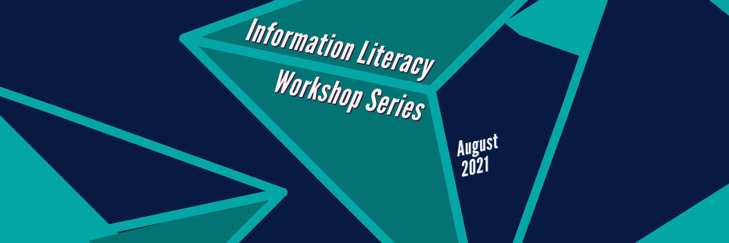 Information Literacy Workshop Series graphic banner