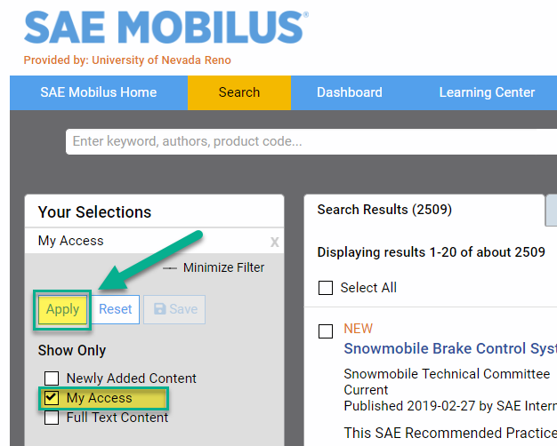 "To view content the UNR Library has access to, toggle on the ""My Access"" button on the left sidebar and click Apply."