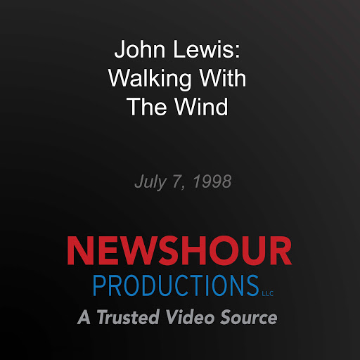 John Lewis: Walking with the Wind