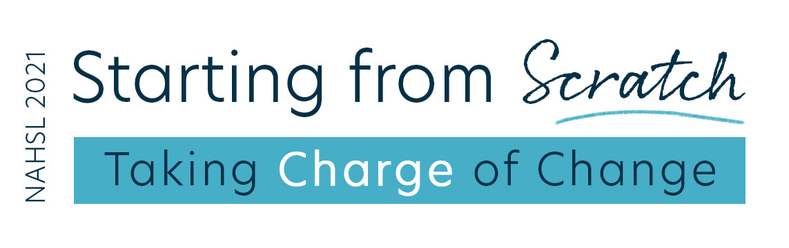 NAHSL 2021: Starting from Scratch: Taking Charge of Change