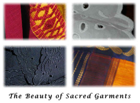The Beauty of Sacred Garments