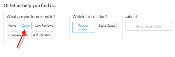 """The cases button is below """"Or let us help you find it..."""""""