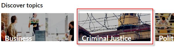 "The Criminal Justice link is an image below ""Discover Topics"""