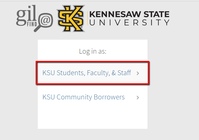 """KSU Students, Faculty, & Staff"" is the first option. ""KSU Community Borrowers"" is the second."