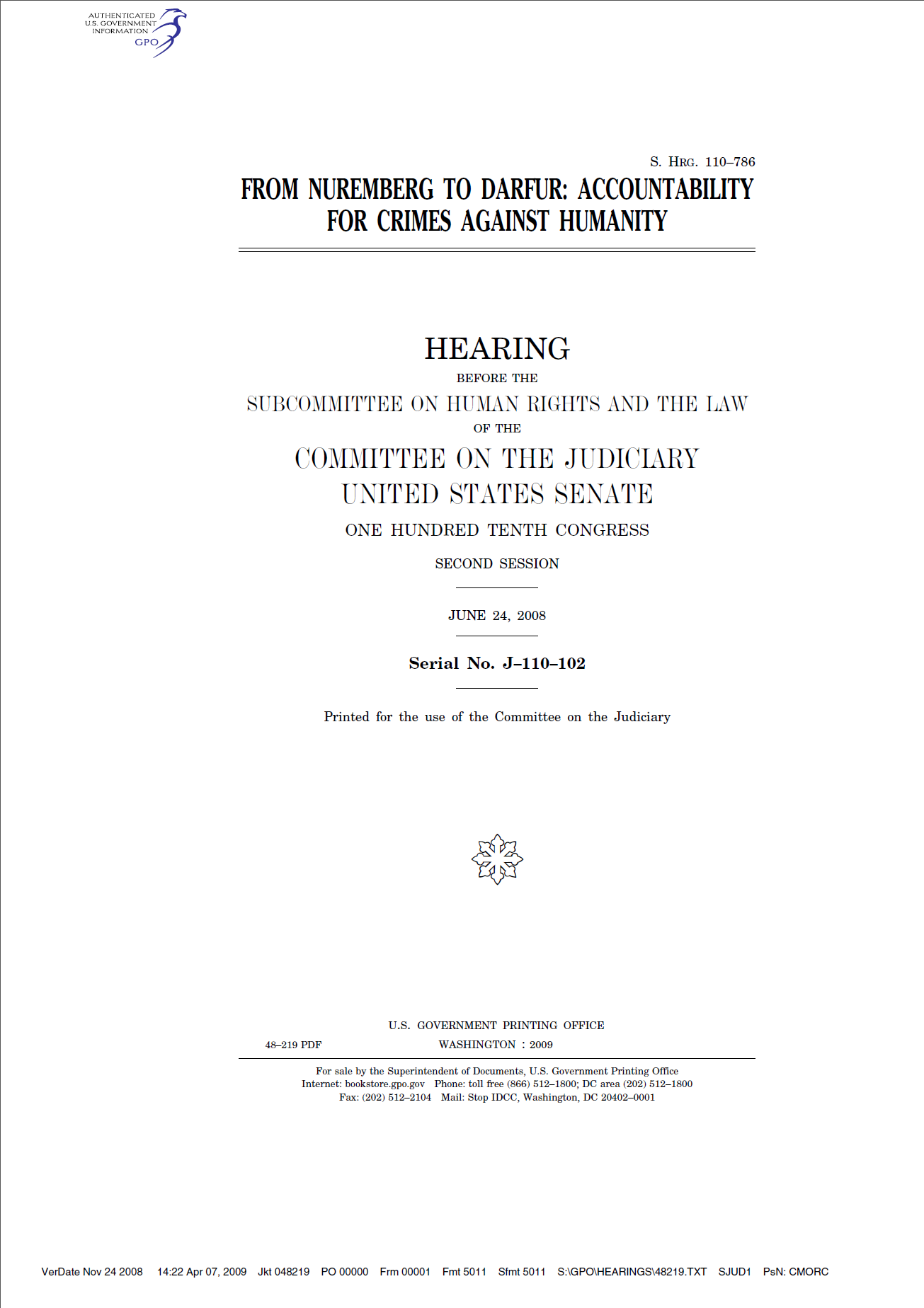 """""""From Nuremberg to Darfur: Accountability for Crimes Against Humanity"""" is a Senate document published in 2008 that provides detailed information on the Nuremberg trials. Although this is an official document of the U.S. Government, it is not a first-hand account of the Nuremberg trials and not a primary source."""