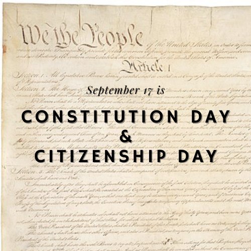 "Image of the U.S. Constitution with text ""September 17 is Constitution Day and Citizenship Day"""