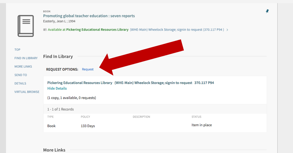 "Image of an arrow pointing to the ""request"" link, which comes after the ""Request Options"" heading beneath the ""Find in Library"" section of the item record."