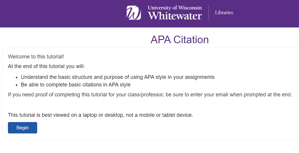 link to APA tutorial: https://uww.libwizard.com/f/APA