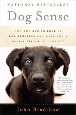 cover image of the book, Dog Sense by John Bradshaw