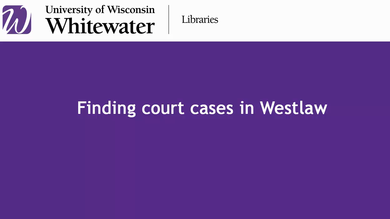 video tutorial for finding court cases in Westlaw