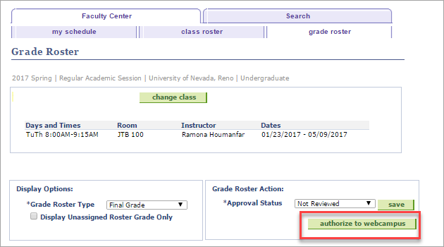 screenshot of grade roster in MyNevada with a callout on the Authorize to WebCampus button