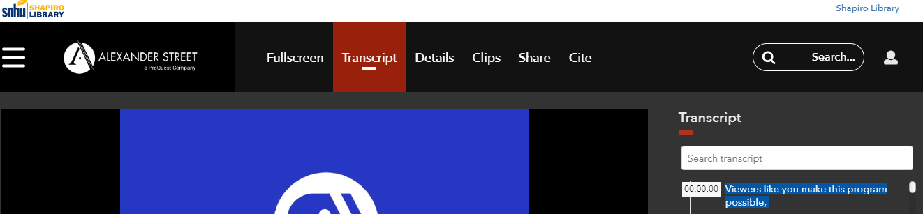 Screenshot of a video page in Academic Video Online. The Transcript option is in the menu along with Fullscreen, Details, Clips, Share, and Cite.