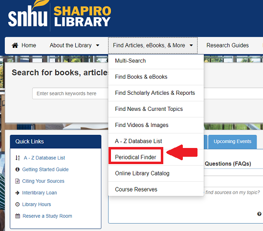 "Screenshot of where to find the Periodical Finder in the library website's navigation menu. The link is located in the drop down under ""Find Articles, eBooks, & More"""