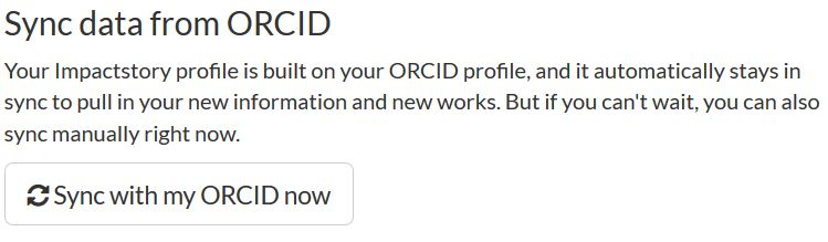 "Screenshot of the ""Sync data from ORCID"" option or button on ImpactStory"