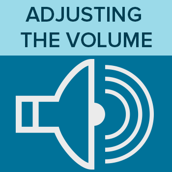 Adjusting the Volume