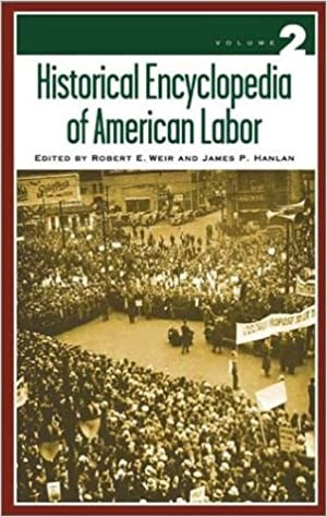 Enyclopedia of American Labor