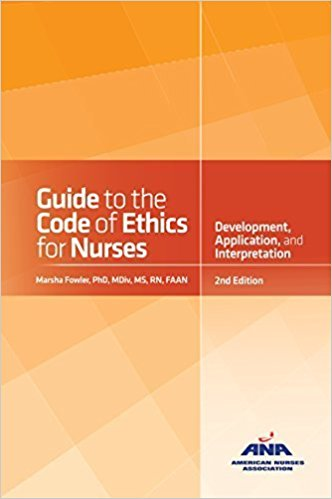 Guide to the Code of Ethics for Nurses with Interpretive Statements (2nd ed.)