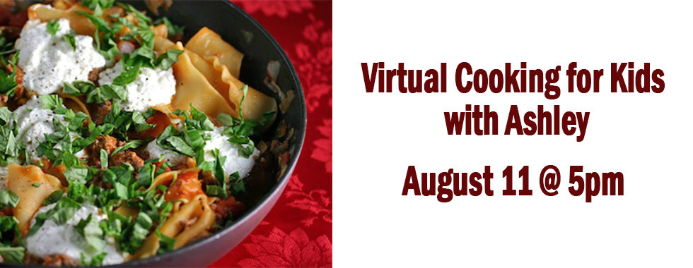 Cooking with Kids August 11 at 5