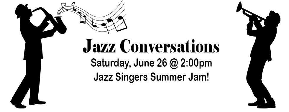 jazz conversations june 26 at 2